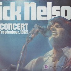 Discos de vinil: RICK NELSON LP IN CONCERT THE TROUBADOR,1969 MCA GERMANY. Lote 23190300