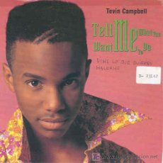 Discos de vinilo: TEVIN CAMPBELL - TELL ME WHAT YOU WANT ME TO DO / JUST ASK ME TO - SINGLE ALEMÁN DE 1992. Lote 6461252