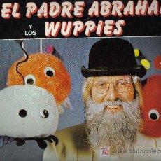 Discos de vinilo: LP EL PADRE ABRAHAM Y LOS WUPPIES - CANCIONES EN ESPAÑOL. Lote 277721208