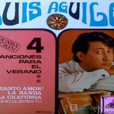 Discos de vinilo: 2 SINGLES LUIS AGUILÉ 4 CANCIONES PARA EL VERANO 1967 Y VERSIÓN ORIGINAL DE SONOPLAY 1967. Lote 26637900
