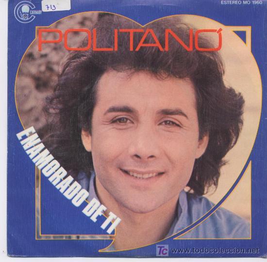 POLITANO,ENAMORADO DE TI,Y AMOR,PROMO (Música - Discos - Singles Vinilo - Canción Francesa e Italiana)