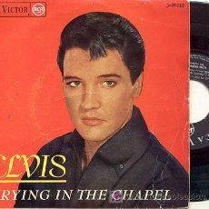 Discos de vinilo: EP 45 RPM / ELVIS PRESLEY /CRYING IN THE CHAPEL /// EDITADO POR RCA. Lote 14487832