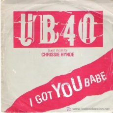 Discos de vinilo: UB 40 + CHRISIE HYDE ( PRETENDERS ) - I GOT YOU BABE / THEME FROM LABOUR OF LOVE 1985. Lote 13684126