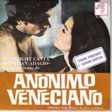 Discos de vinilo: BSO ANONIMO VENECIANO-MOONLIGHT CANTA SINGLE BOCACCIO 1971 SPAIN. Lote 6577100