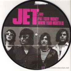 Discos de vinilo: JET - PUT YOPUR MONEY / WHERE YOUR MONEY - RARO PICTURE VINYL. Lote 15483509