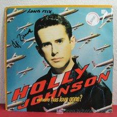 Discos de vinilo: HOLLY JOHNSON ( WHERE HAS LOVE GONE ? ) 1990 - LONDON MAXI45. Lote 6592441