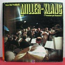 Discos de vinilo: SVEN OLOF WALLDOFFS MILLER-KLANG VOL. 1 21969 LP33. Lote 6602525