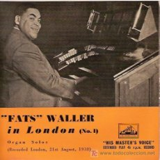Discos de vinilo: FATS WALLER EP SELLO HIS MASTER VOICE EDICION INGLESA. Lote 6605046