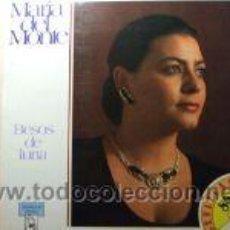 Discos de vinilo: LP MARÍA DEL MONTE: BESOS DE LUNA . Lote 26800930
