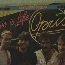 Discos de vinilo: OPUS: LIFE IS LIFE (MAXISINGLE). EXITO QUE SIGUE CANTANDOSE EN LA ACTUALIDAD. Lote 26928750