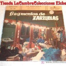 Discos de vinilo: ANTIGUO DISCO SINGLE FRAGMENTOS DE ZARZUELAS SELECCIÓN Nº 42 LA MONTERIA AÑO 1959. Lote 6655619