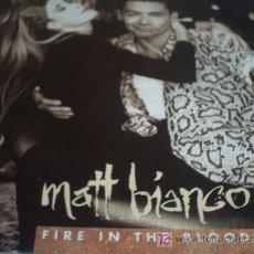 Discos de vinilo: MATT BIANCO:FIRE THE BLOOD/MAXI SINGLE VINILO/1990 WEA. Lote 6667718