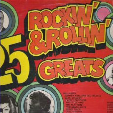 Discos de vinilo: 25 ROCKIN`& ROLLIN` GREATS K- TEL RECORDS 1972 UK. Lote 12304754