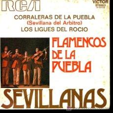 Discos de vinilo: FLAMENCOS DE LA PUEBLA - LOS LIGUES DEL ROCÍO / CORRALERAS DE LA PUEBLA - 1972. Lote 6685507