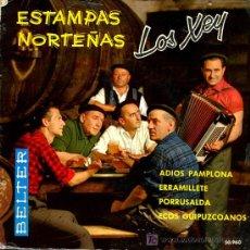 Discos de vinilo: LOS XEY - ADIOS PAMPLONA / ERRAMILLETE / PORRUSALDA / ECOS GUIPUZCOANOS - EP 1961. Lote 18325249
