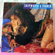Discos de vinilo: SKIPWORTH & TURNER (THINKING ABOUT YOUR LOVE - THINKING ABOUT YOUR LOVE INSTRUMENTAL). Lote 6716684