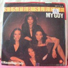 Discos de vinilo: SISTER SLEDGE (MY GUY - IL MACQUILLAGE LADY) 1982. Lote 6717018