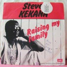Discos de vinilo: STEVE KEKENA (RAISIN MY FAMILY - WORKING MAN) 1980. Lote 6717024