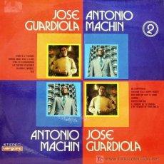 Discos de vinilo: JOSE GUARDIOLA Y ANTONIO MACHIN-MISMO TITULO LP VINILO RARO VERGARA 1972. Lote 6746015