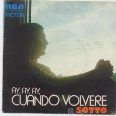 Discos de vinilo: SOTTO,AY,AY,AY,CUANDO VOLVERE,DEL 74,PROMO. Lote 6761518