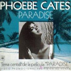 Discos de vinilo: BSO PARADISE (PHOEBE CATES) SINGLE PROMO CBS 1982. Lote 6766696