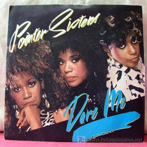 POINTER SISTERS (I'LL BE THERE - DARE ME) (Música - Discos - Singles Vinilo - Funk, Soul y Black Music)