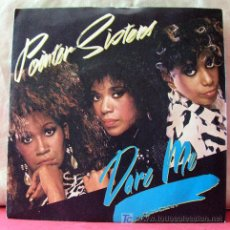Discos de vinilo: POINTER SISTERS (I'LL BE THERE - DARE ME). Lote 6772611