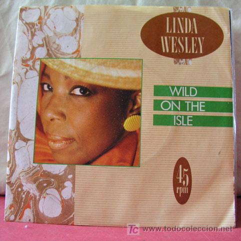 LINDA WESLEY (WILD ON THE ISLE - WILD ON THE ISLE INSTRUMENTAL) (Música - Discos - Singles Vinilo - Funk, Soul y Black Music)