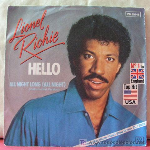 LIONEL RICHIE 'Nº1 IN ENGLAND & TOP HIT USA' (HELLO - ALL NIGTH LONG ) 1983-GERMANY SINGLE45 (Música - Discos - Singles Vinilo - Funk, Soul y Black Music)