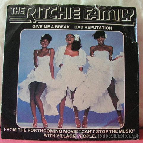 THE RITCHIE FAMILY (BAD REPUTATION - GIVE ME A BREAK) SINGLE45 (Música - Discos - Singles Vinilo - Funk, Soul y Black Music)