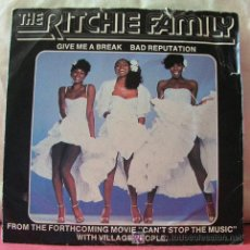 Discos de vinilo: THE RITCHIE FAMILY (BAD REPUTATION - GIVE ME A BREAK) SINGLE45. Lote 6774063