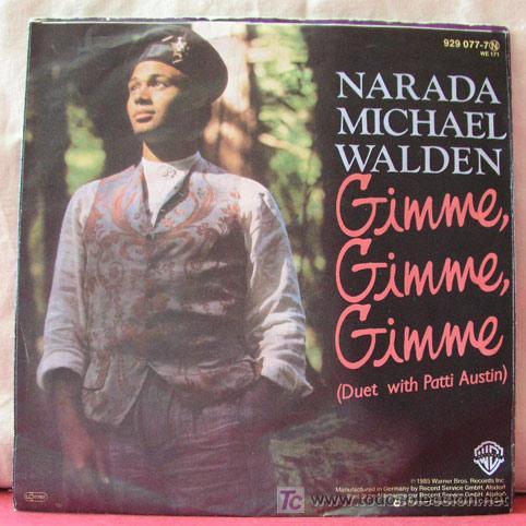 NARADA MICHAEL WALDEN (GIMME,GIMME,GIMME - WEAR YOUR LOVE) (Música - Discos - Singles Vinilo - Funk, Soul y Black Music)