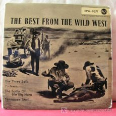 Discos de vinilo: THE BEST FROM TH WILD WEST (THE THREE BELLS - PARTNERS - TENNESSEE STUD - THE BATTLE OF LIFE...)EP45. Lote 6775298