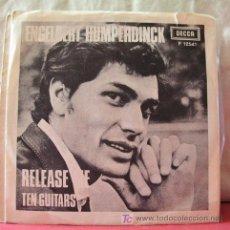 Discos de vinilo: ENGELBERT HUMPERDINCK ( RELEASE ME - TEN GUITARS ) 1967 SINGLE45. Lote 6783897