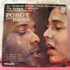 Discos de vinilo: PORGY AND BESS ( I GOT PLENTY O' NUTTIN - IT AIN'T NECESSARILY SO - A WOMAN IS A SOMETIME THING...). Lote 6790099