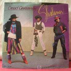 Discos de vinilo: SHALAMAR (DEAD GIVEAWAY - I DON'T WANNA BE THE LAST TO KNOW). Lote 6800326