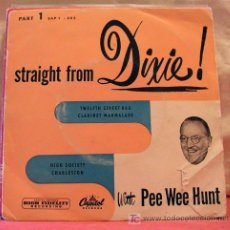 Discos de vinilo: PEE WEE HUNT ?– STRAIGHT FROM DIXIE PART 1, DENMARK EP CAPITOL RECORDS. Lote 6809690