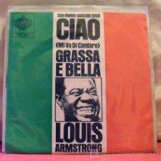 Discos de vinilo: LOUIS ARMSTRONG ( CIAO - GRASSA E BELLA ) 'SAN REMO-SUCCÉN 1968' MILANO-1968 SINGLE45. Lote 6809951