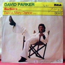 Discos de vinilo: DAVID PARKER (BARBARA - DANCE,MARY,DANCE). Lote 6810333