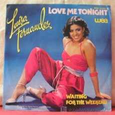 Discos de vinilo: LUISA FERNANDEZ (LOCE ME TONIGHT - WAITING FOR THE WEEKEND). Lote 6810362
