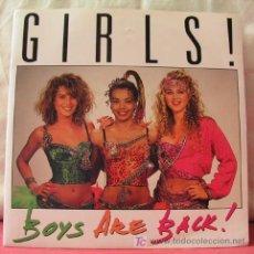 Discos de vinilo: GIRLS (TAKE ME BACK TONIGHT - BOY ARE BACK). Lote 6810618