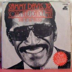 Discos de vinilo: SAMMY DAVIS JR. ( SONG AND DANCE MAN - SNAP YOUR FINGERS ) 1976 SINGLE45. Lote 6810876