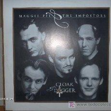 Discos de vinilo: MAGGIE PIE & THE IMPOSTORS ( WET WET WET ) -- CLOAK & DAGGER. Lote 17431313