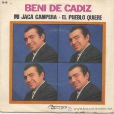 Discos de vinilo: BENI DE CADIZ,MI JACA CAMPERA. Lote 6838762
