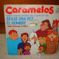 Discos de vinilo: CARAMELOS - ÉRASE UNA VEZ EL HOMBRE. Lote 6844615
