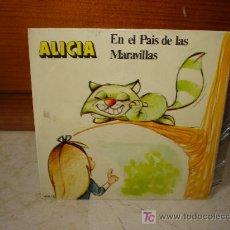 Discos de vinilo: ALICIA EN EL PAÍS DE LAS MARAVILLAS DISCO CUENTO. Lote 6845875