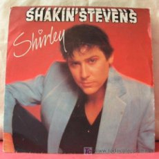 Discos de vinilo: SHAKIN' STEVENS (I'M FOR YOU - SHIRLEY). Lote 6854316