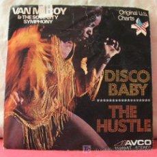 Discos de vinilo: VAN MCCOY & THE SOUL CITY SYMPHONY (DISCO BABY - THE HUSTLE) SINGLE45. Lote 6854366