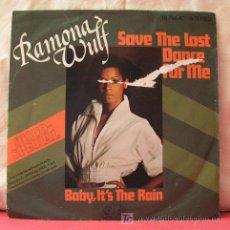 Discos de vinilo: RAMONA WULF (SAVE THE LAST DANCE FOR ME - BABY IN'T YHE RAIN). Lote 6854627