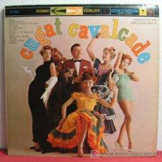 Discos de vinilo: XAVIER CUGAT AND HIS ORCHESTRA ( CUGAT CAVALCADE ) USA LP33 COLUMBIA. Lote 6858066